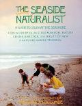 Seaside Naturalist A Guide to Study at the Seashore
