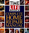 Time Life Complete Home Repair Manual - Time Life Books - Hardcover - REP