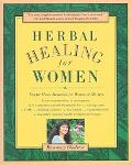 Herbal Healing for Women Simple Home Remedies for Women of All Ages
