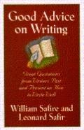 Good Advice on Writing: Writers Past and Present on how to Write Well - William Safire - Har...