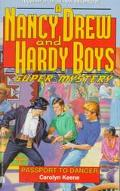 Passport to Danger (Nancy Drew & the Hardy Boys Super Mystery Series #19) - Carolyn Keene - ...