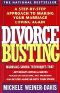 Divorce Busting A Revolutionary and Rapid Program for Staying Together