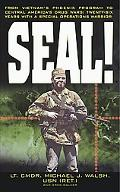 Seal! From Vietnam's Phoenix Program to Central America's Drug Wars  Twenty-Six Years With a...