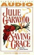 Saving Grace (2 Cassettes) - Julie Garwood - Audio - Abridged, 2 Cassettes