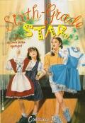 Sixth Grade Star - Constance Hiser - Paperback