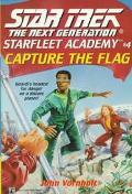 Star Trek The Next Generation: Starfleet Academy #4: Capture The Flag