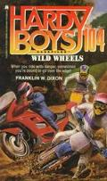 Wild Wheels (Hardy Boys Casefiles Series #104) - Franklin W. Dixon - Mass Market Paperback