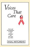 Voices That Care Stories and Encouragements for People With AIDS/HIV and Those Who Love Them