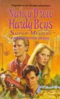 Danger Down Under (Nancy Drew & the Hardy Boys Super Mystery Series #20) - Carolyn Keene - M...