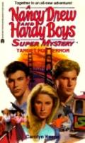 Target for Terror (Nancy Drew & the Hardy Boys Super Mystery Series #24)