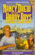 Copper Canyon Conspiracy (Nancy Drew & the Hardy Boys Super Mystery Series #22) - Carolyn Ke...