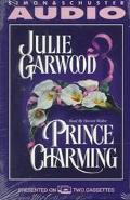 Prince Charming, Vol. 2 - Julie Garwood - Audio - Abridged, 2 cassettes, 3 hrs.