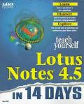 Teach Yourself Lotus Notes 4.5 in 14 Days