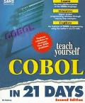 Teach Yourself Cobol in 21 Days