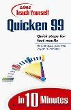 Sam's Teach Yourself Quicken Deluxe 99 in 10 Minutes (Teach Yourself Series)