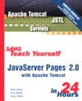 Sams Teach Yourself Javaserver Pages 2.0 With Apache Tomcat in 24 Hours
