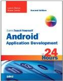 Sams Teach Yourself Android Application Development in 24 Hours (2nd Edition) (Sams Teach Yo...