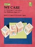We Care:preschool Curr.f/children 2-5