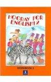 Hooray for English: Workbook 2 (Bk. 2)