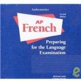 ADVANCED PLACEMENT FRENCH: PREPARING FOR THE LANGUAGE EXAMINATION       CASSETTE PACKAGE (6 ...