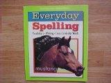 Scott Foresman Addison Wesley Everyday Spelling Mustang Grade 8 Level Student Textbook / Voc...