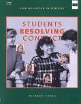 Students Resolving Conflict Peer Mediation in Schools