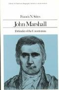 John Marshall Defender of the Constitution