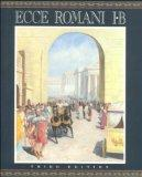 ECCE ROMANI STUDENT EDITION LEVEL 1B (SOFTCOVER)