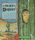 CELEBRATE READING! LITTLE CELEBRATIONS GRADE  K: IN MY DESERT - PAT     MORA MORA MORA