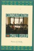 Communicating in the Small Group Theory and Practice