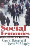 Social Economics Market Behavior in a Social Environment