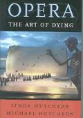Opera The Art of Dying