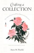 Crafting a Collection The Cultural Contexts And Poetic Practice of the Huajian Ji (Collectio...