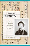 Uses of Memory The Critique of Modernity in the Fiction of Higuchi Ichiyo