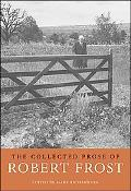 Collected Prose of Robert Frost