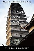China's Cosmopolitan Empire: The Tang Dynasty