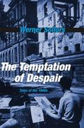 Temptation of Despair : Tales of The 1940s