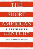 Short American Century : A Postmortem