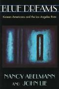 Blue Dreams Korean Americans and the Los Angeles Riots