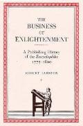 Business of Enlightenment A Publishing History of the Encyclopedia, 1775-1800