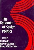 Dynamics of Soviet Politics