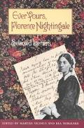Ever Yours, Florence Nightingale Selected Letters