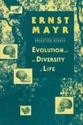 Evolution and the Diversity of Life Selected Essays
