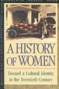 History of Women in the West: Toward a Cultural Identity in the Twentieth Century, Vol. 5