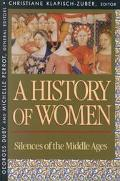 History of Women in the West Silences of the Middle Ages