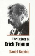 Legacy of Erich Fromm