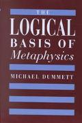 Logical Basis of Metaphysics