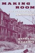 Making Room The Economics of Homelessness