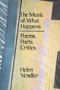 Music of What Happens Poems, Poets, Critics