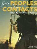 First Peoples, First Contacts Native Peoples of North America